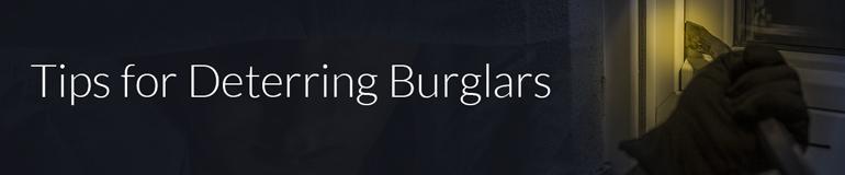 Tips for dettering burglars