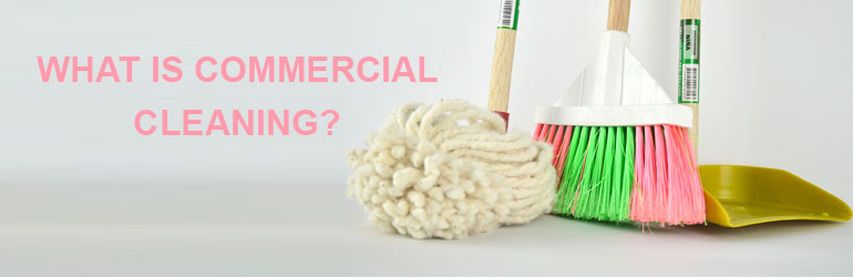 what-is-COMMERCIAL-cleaning
